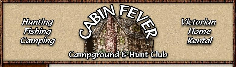 Illinois hunting and camping at Cabin Fever Campground and Hunt Club near Galesburg Illinois for Illinois hunting and camping vacation rentals.