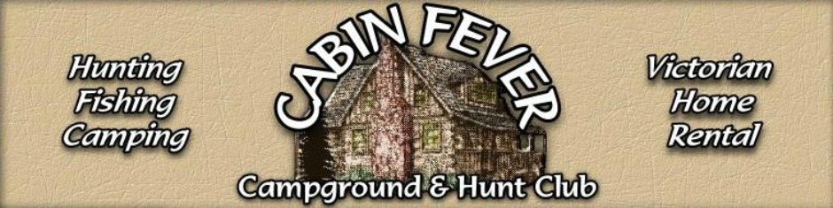 Welcome To Cabin Fever Campground Amp Hunt Club Cabin